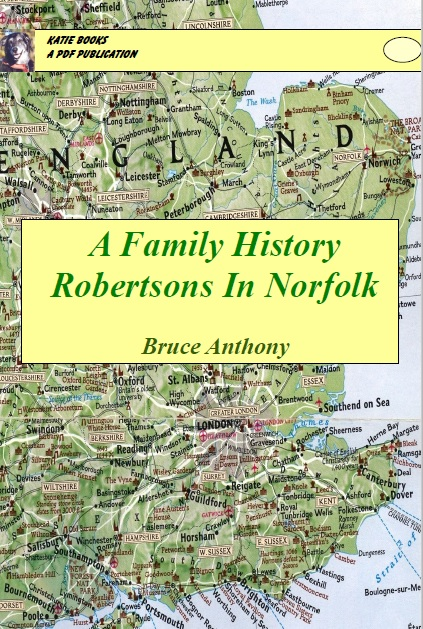 A Family History Robertsons of Norfolk